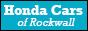 Honda Cars of Rockwall in ROCKWALL, TX 75087